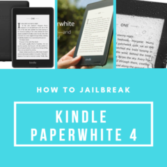 How to Jailbreak Kindle Paperwhite 4 (the 2018 release)