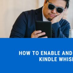 How to Enable and Disable Kindle Whispersync Function