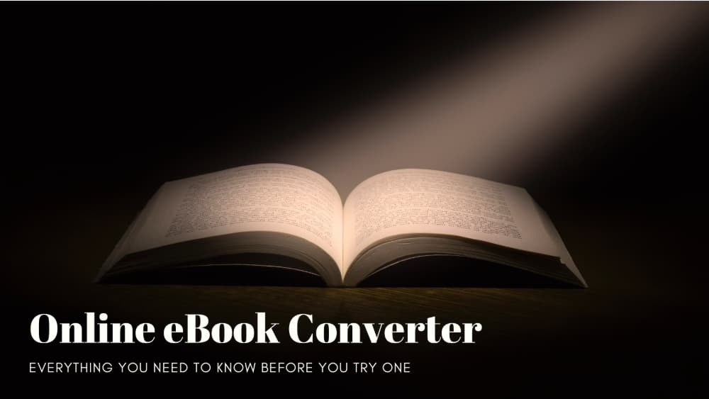 Everything You Need to Know Before You Try an Online Ebook Converter