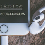 Where and How to Find Free Audiobooks