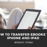 How to Transfer eBooks to iPhone and iPad without iTunes