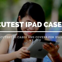 The Cutest 10 Cases and Covers for iPad 9.7-inch